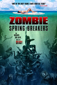 Zombie Spring Breakers - Poster