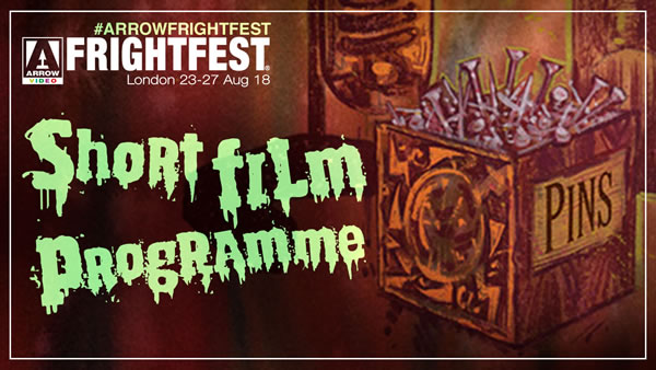 Arrow Film FrightFest Short Film Programme