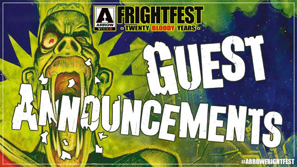 Arrow Video FrightFest 2019 announces more guests, special events & shortlist for Screen Genre Rising Star Award