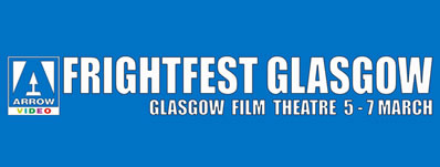 Arrow Video FrightFest announces Glasgow Film Festival 2020 line-up