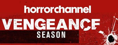 Horror Channel VENGEANCE SEASON