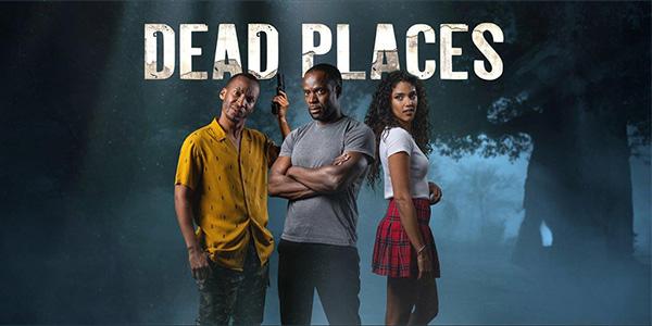 DEAD PLACES