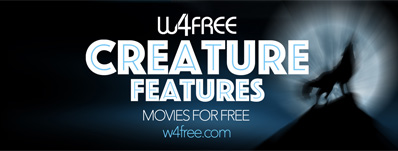 W4Free unleashes raft of Creature Feature movies