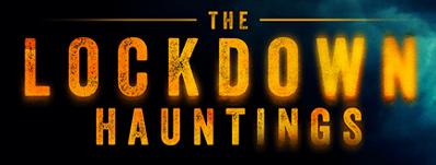 Howard J. Ford's THE LOCKDOWN HAUNTINGS gets US DVD release