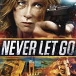 Never Let Go DVD Artwork